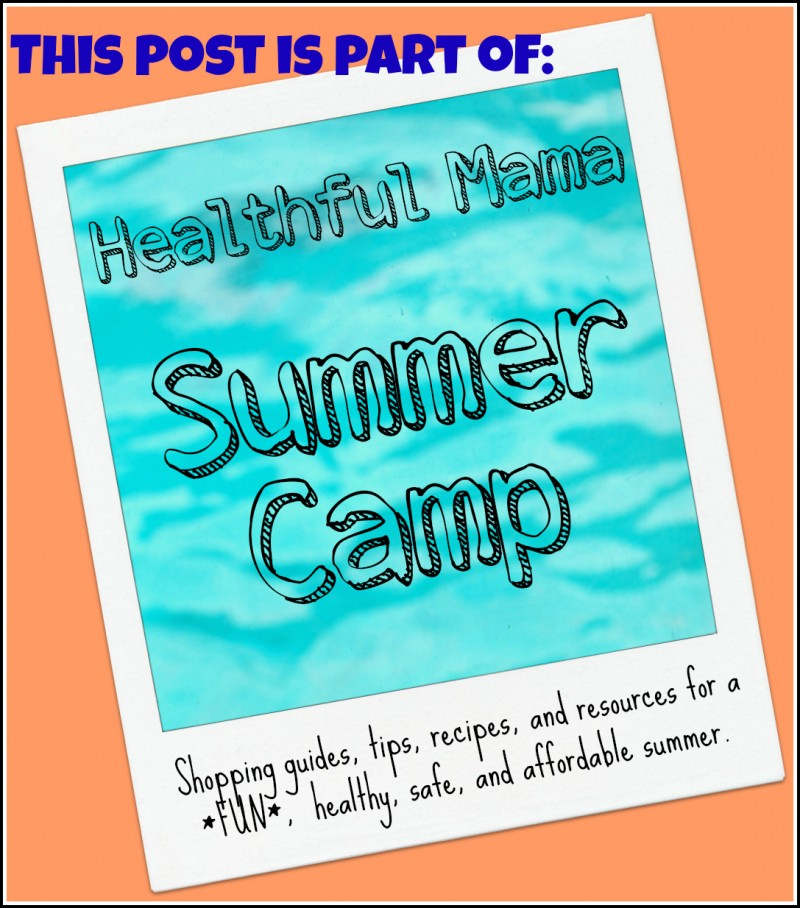 Part of HealthfulMama_Summer Camp