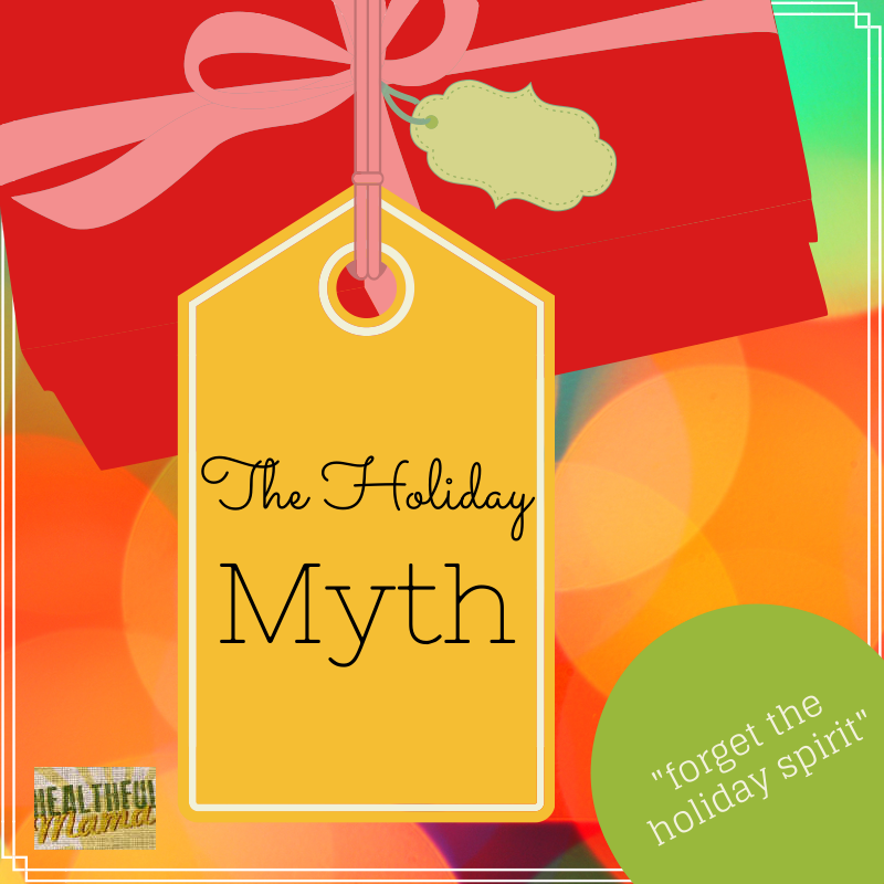Holiday Myth Holiday Stress